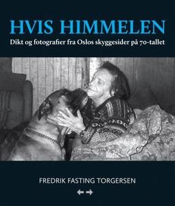 Hvis himmelen (ebok) av Fredrik Fasting Torge