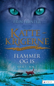 Flammer og is (ebok) av Erin Hunter