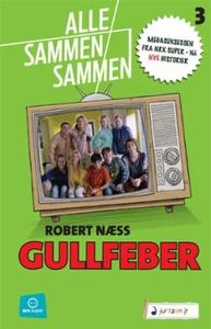 Gullfeber (ebok) av Robert Næss