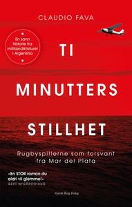 Ti minutters stillhet (ebok) av Claudio Fava