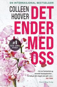 Det ender med oss (ebok) av Colleen Hoover
