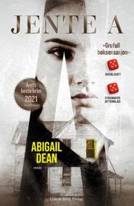 Jente A (ebok) av Abigail Dean