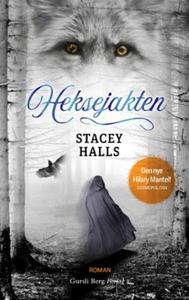 Heksejakten (ebok) av Stacey Halls