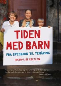 Tiden med barn (ebok) av Inger-Lise Køltzow