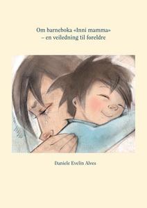 Om barneboka «Inni mamma» (ebok) av Daniele E
