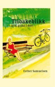 Tilbakeblikk (ebok) av Esther Samuelsen