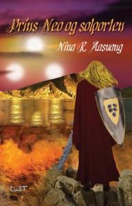 Prins Neo og solporten (ebok) av Nina Regine