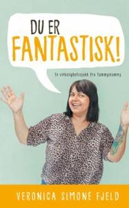 Du er fantastisk! (ebok) av Veronica Simonè F
