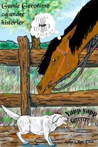 Gamle Geronimo og andre historier (ebok) av A