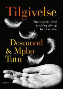 Tilgivelse (ebok) av Desmond M. Tutu, Mpho A.