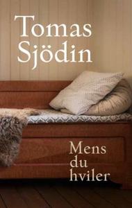 Mens du hviler (ebok) av Tomas Sjödin