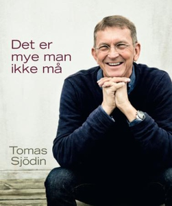 Det er mye man ikke må (ebok) av Tomas Sjödin