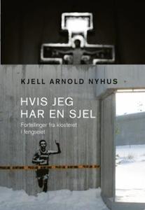 Hvis jeg har en sjel (ebok) av Kjell Arnold N