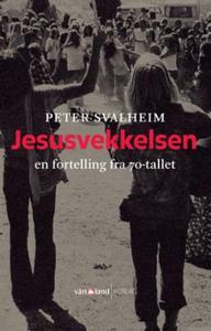 Jesusvekkelsen (ebok) av Peter Svalheim