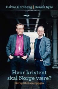 Hvor kristent skal Norge være? (ebok) av Halv