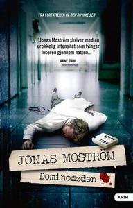 Dominodøden (ebok) av Jonas Moström
