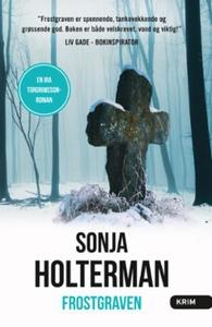 Frostgraven (ebok) av Sonja Holterman