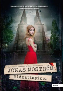 Midnattspiker (ebok) av Jonas Moström