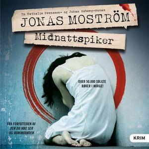 Midnattspiker (lydbok) av Jonas Moström