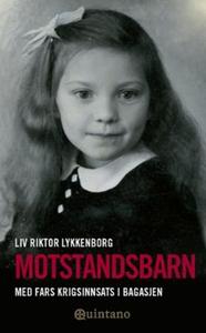 Motstandsbarn (ebok) av Liv Riktor Lykkenborg