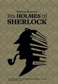 Fra Holmes til Sherlock