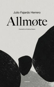Allmøte (ebok) av Julio Fajardo Herrero