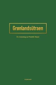 Grønlandsūtraen (ebok) av Fredrik Høyer