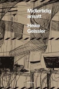 Midlertidig ansatt (ebok) av Heike Geissler