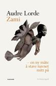 Zami - en ny måte å stave navnet mitt på