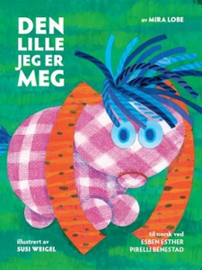 Den lille jeg er meg (lydbok) av Mira Lobe