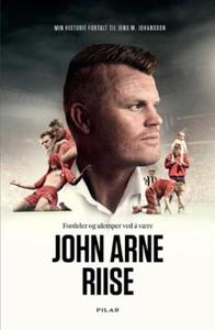 Fordeler og ulemper ved å være John Arne Riis
