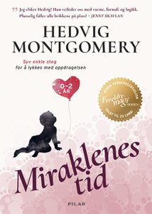 Miraklenes tid (ebok) av Hedvig Montgomery, E