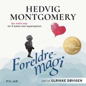 Foreldremagi (lydbok) av Hedvig Montgomery, E