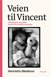 Veien til Vincent (ebok) av Henrietta Westman
