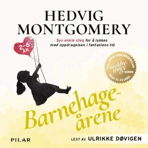 Barnehageårene (lydbok) av Hedvig Montgomery,