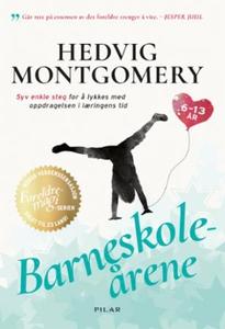 Barneskoleårene (ebok) av Hedvig Montgomery,