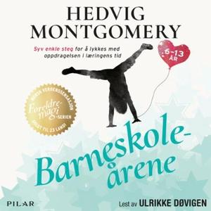 Barneskoleårene (lydbok) av Hedvig Montgomery