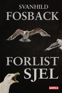 Forlist sjel (ebok) av Svanhild Fosback