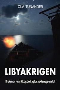 Libyakrigen (ebok) av Ola Tunander