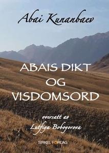 Abais dikt og visdomsord (ebok) av Abai Kunan