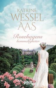 Rosehagens hemmeligheter (ebok) av Katrine We
