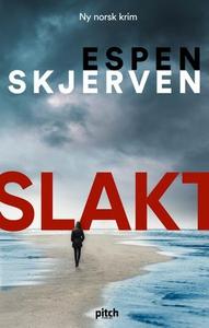 Slakt (ebok) av Espen Skjerven