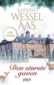 Den største gaven (ebok) av Katrine Wessel-Aa