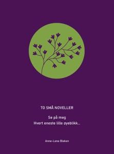 To små noveller (lydbok) av Anne-Lene Bleken