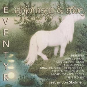 Asbjørnsen & Moe eventyr 6 (lydbok) av P. Chr