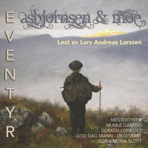 Asbjørnsen & Moe eventyr 7 (lydbok) av P. Chr