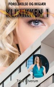 Forelskelse og begjær (ebok) av Trine Elverum