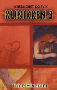 Kjærlighet og svik (ebok) av Trine Elverum
