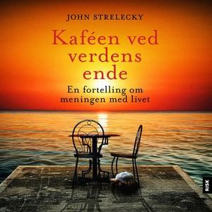 Kaféen ved verdens ende (lydbok) av John Stre