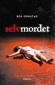 Selvmordet (ebok) av Ben Ormstad